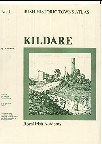 Irish Historic Towns Atlas No. 1: Kildare