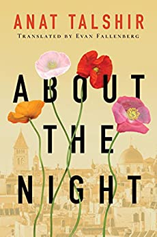 About the Night by [Anat Talshir, Evan Fallenberg]