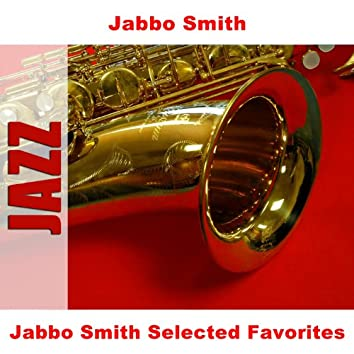 Jabbo Smith Selected Favorites