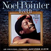 Feel It by NOEL POINTER (2012-01-31)