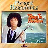 Patrick Hernandez - Born To Be Alive - Aquarius - 6.23876 AS, Aquarius - AQS YL 156
