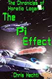 The Pi Effect (The Horatio Logan Chronicles Book 4)