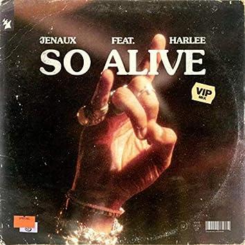 So Alive (VIP Mix)