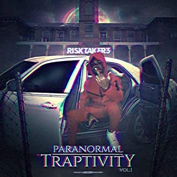 Paranormal Traptivity, Vol. 1