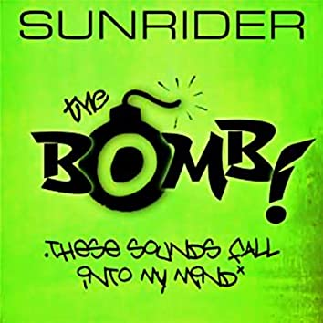 The Bomb! - These Sounds Fall Into My Mind