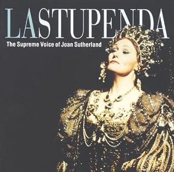 La Stupenda - The Supreme Joan Sutherland