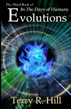 Evolutions (In the Days of Humans)