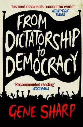 From Dictatorship to Democracy (English Edition) por [Gene Sharp]