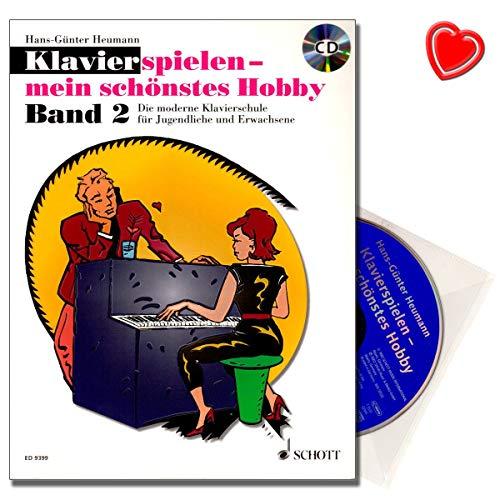 Klavierspielen mein schönstes Hobby Band 2 - moderne Klavierschule für Jugendliche und Erwachsene - Lehrbuch mit CD und bunter herzförmiger Notenklammer