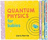 Baby University Board Book Set: A Science for Toddlers Board Book Set (Science Gifts for Kids) (Baby University Board Book Sets)