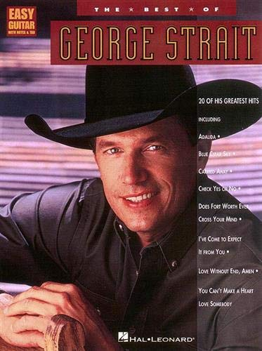 The Best of George Strait (Easy Guitar with Notes & Tab)