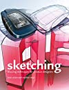 Sketching: Drawing Techniques for Product Designers