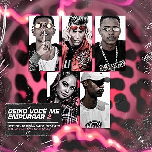 Mc Princy, Barca Na Batida & Mc Veveto feat. MC Flavinho & MC Kimberly