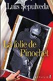 La folie de Pinochet (BB HISPANO) (French Edition)