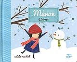 Les saisons de Manon - L'hiver