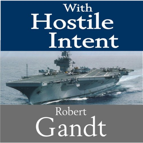 With Hostile Intent audiobook cover art