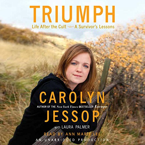 Triumph     Life after the Cult - a Survivor's Lessons              Auteur(s):                                                                                                                                 Carolyn Jessop,                                                                                        Laura Palmer                               Narrateur(s):                                                                                                                                 Ann Marie Lee                      Durée: 9 h et 51 min     3 évaluations     Au global 4,0