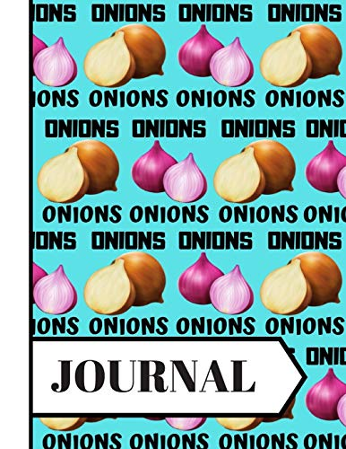 JOURNAL: Trendy Onion Vegetable Pattern Print Novelty Gift: Onion Journal for Kids, Teens, Boys, Girls and Women