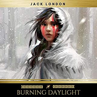 Burning Daylight audiobook cover art