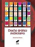 Diseño gráfico publicitario (Ciencias de la Información. Documentación nº 10)