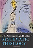 The Oxford Handbook of Systematic Theology (Oxford Handbooks)
