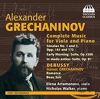 アレクサンドル・グレチャニノフ:ヴィオラとピアノのための作品全集(Alexander Grechaninov : Complete Music for Viola and Piano)