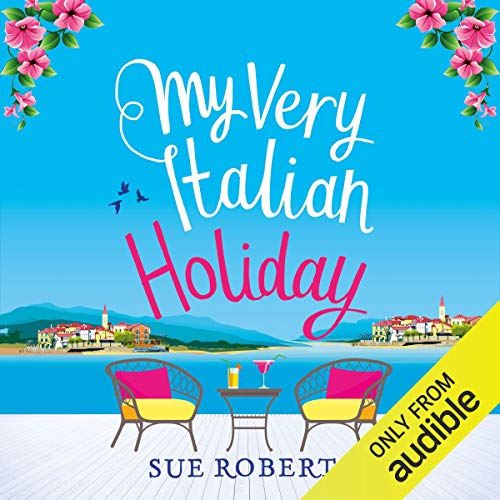 My Very Italian Holiday Audiobook By Sue Roberts cover art