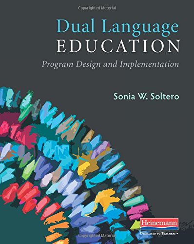 Compare Textbook Prices for Dual Language Education: Program Design and Implementation  ISBN 9780325078137 by Soltero, Sonia