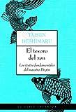 El tesoro del zen: Los textos...