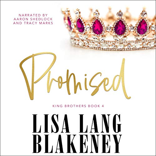 Promised to a King: The King Brothers audiobook cover art