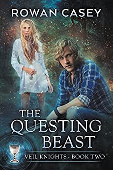 The Questing Beast (Veil Knights Book 2) by [Rowan Casey]