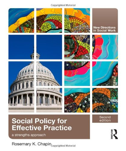 Social Policy for Effective Practice: A Strengths Approach (New Directions in Social Work (Routledge))