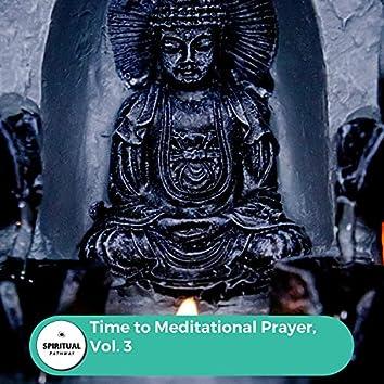 Time To Meditational Prayer, Vol. 3