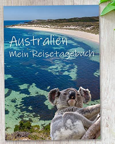 Reisetagebuch Australien zum Selberschreiben | Mit spannenden Aufgaben und viel Abwechslung | gestalte deinen eigenen Reiseführer mit deinen Highlights – DIN A5 | Geschenkidee