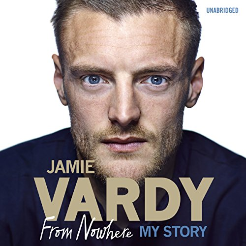 Jamie Vardy: The Boy from Nowhere cover art