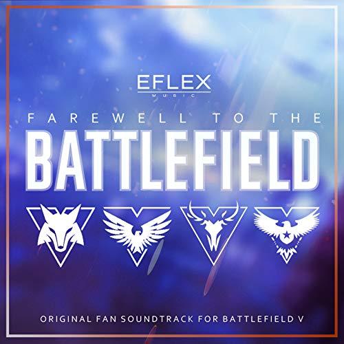 Farewell to the Battlefield (Original Fan Soundtrack for Battlefield V)