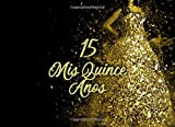 Quinceanera Signature Book: A Quinceanera Guest Book in Gold and Black
