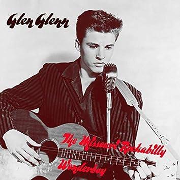 Glen Glenn - The Missouri Rockabilly Wonderboy
