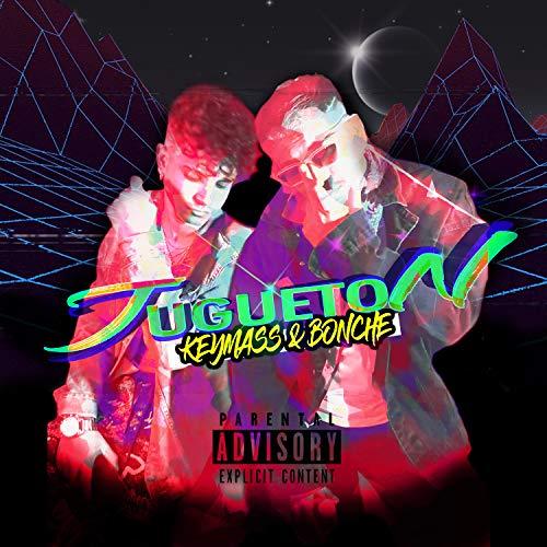 JUGUETON [Explicit]