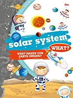 Encyclopedia: Solar System What? (Questions and Answers)
