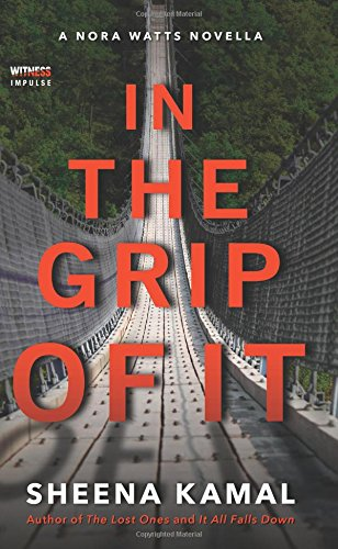 In The Grip Of It (Nora Watts)