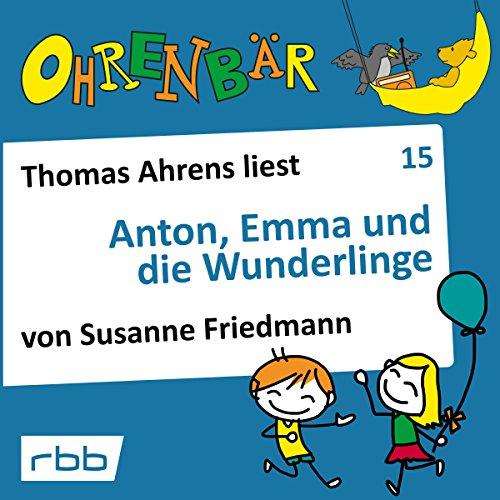 Couverture de Anton, Emma und die Wunderlinge