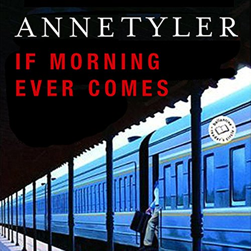 If Morning Ever Comes audiobook cover art