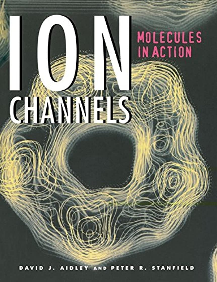 優越住所移行Ion Channels: Molecules in Action