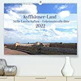 Kyffhäuser-Land Stille Landschaften - Geheimnisvolle Orte (Premium, hochwertiger DIN A2 Wandkalender 2022, Kunstdruck in Hochglanz)