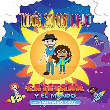Todos Somos Uno (feat. Santiago Cruz)