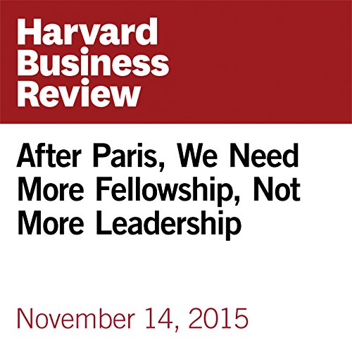 After Paris, We Need More Fellowship, Not More Leadership copertina