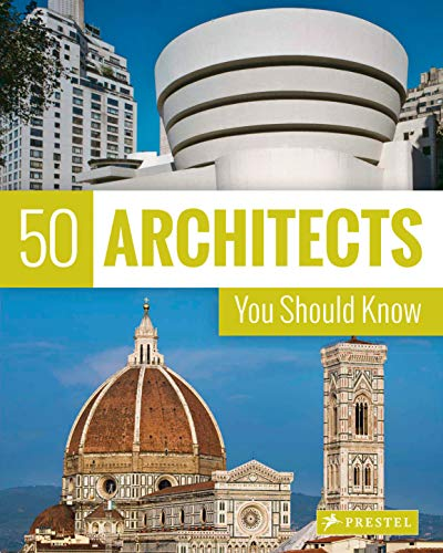 50 Architects You Should Know (50 You Should Know)