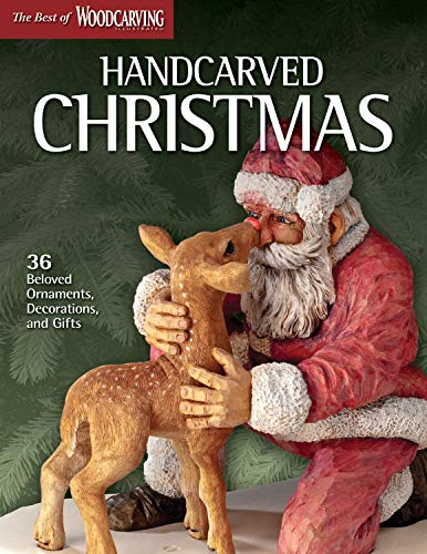 Compare Textbook Prices for Handcarved Christmas: 36 Beloved Ornaments, Decorations, and Gifts Fox Chapel Publishing The Best of Woodcarving Illustrated Santas, Tree Toppers, Reindeer, a Candy Dish & More; Full-Size Patterns First Edition ISBN 9781565236059 by WCI Editors
