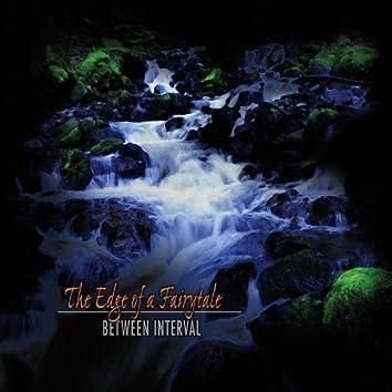 The Edge of a Fairytale